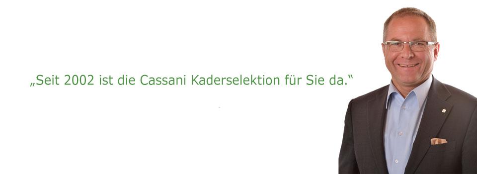 Stellenangebote Aussage Lorenzo Cassani - Cassani Kaderselektion und Outplacement - The Enabler GmbH